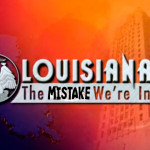 Louisiana-the-mistake-were-in